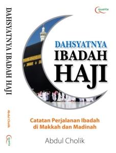 Dahsyatnya Ibadah Haji